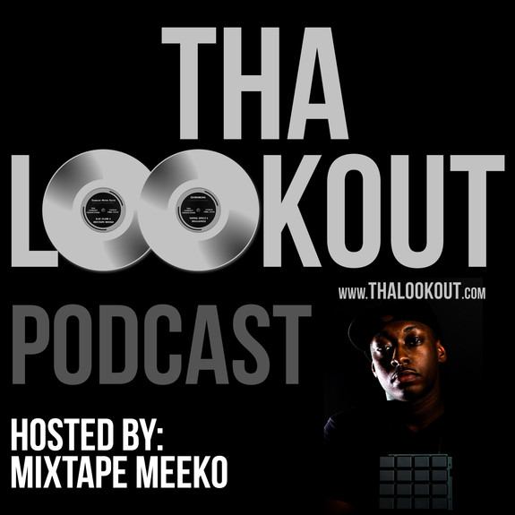 Tha Lookout Podcast