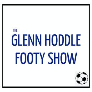 The Glenn Hoddle Footy Show