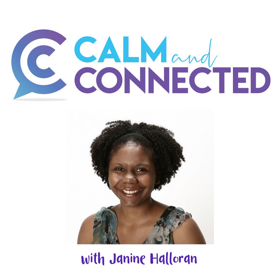 Calm and Connected Podcast