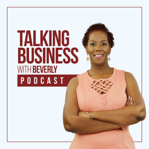 Talking Business with Beverly
