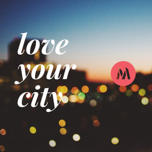 Love Your City Podcast