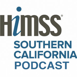 HIMSS SoCal Podcast