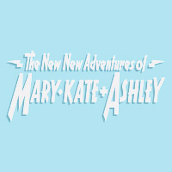 The New New Adventures of Mary-Kate and Ashley