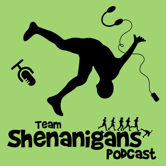 Team Shenanigans Podcast: The running podcast that puts fun in your run