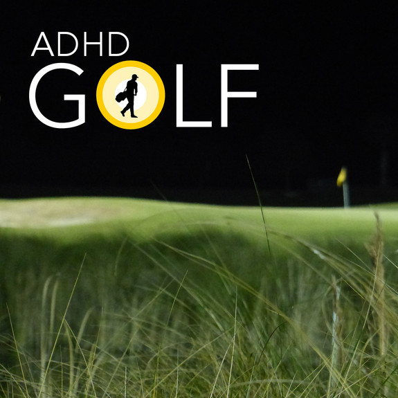 ADHD Gift in Golf