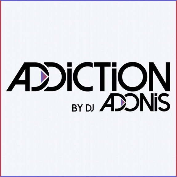 Addiction by DJ Adonis