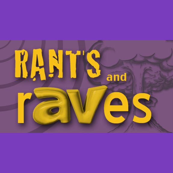 rAVe [Publications] Rant's and rAVes
