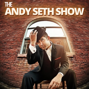 The Andy Seth Show