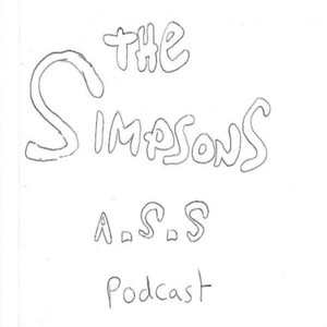 The Simpsons A.S.S podcast
