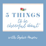5 Things to be Cheerful About