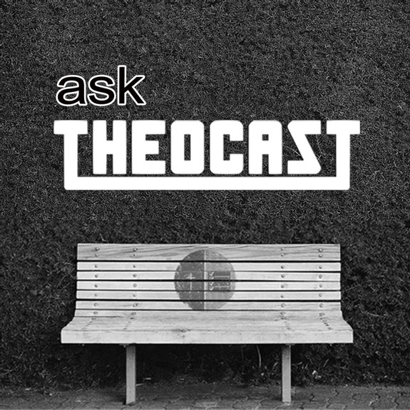 ask Theocast