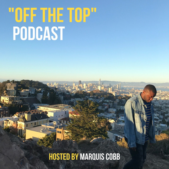 """""""OFF THE TOP"""""""