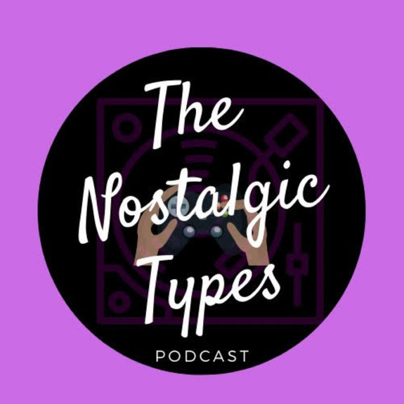 Nostalgic Types Podcast: Classic Hip-Hop Album and Video Game Breakdowns