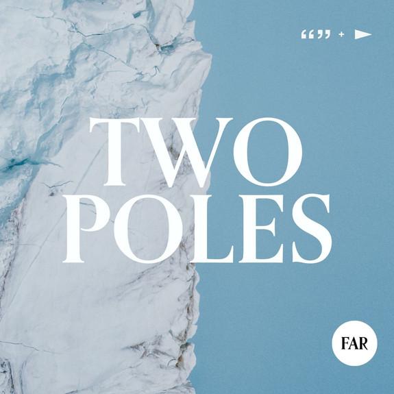 TWO POLES