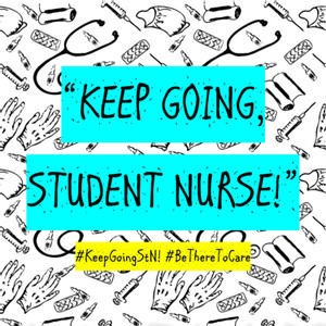 Keep Going, Student Nurse! - The Podcast!
