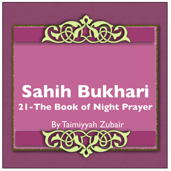 Sahih Bukhari The Book Of Night Prayers