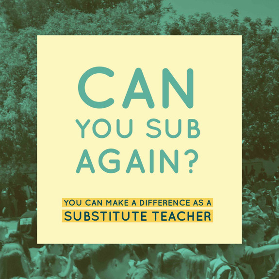 Can You Sub Again? Making A Difference As A Substitute Teacher