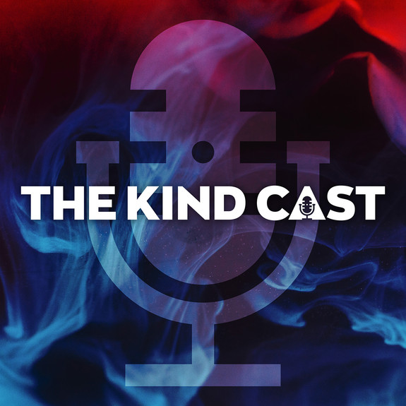 The Kind Cast Podcast