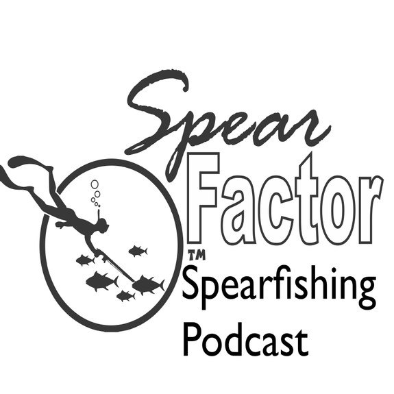 SpearFactor Spearfishing Podcast