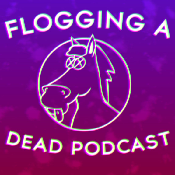 Flogging a Dead Podcast