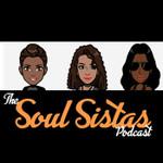 Soul Sistas Podcast's show