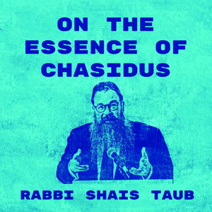 Essence of Chassidus- SoulWords