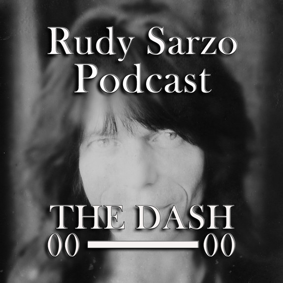 Rudy Sarzo The Dash Podcast