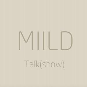 Miild Talk (show)
