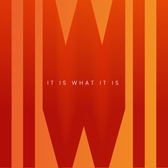 It Is What It Is by Ade & Akim