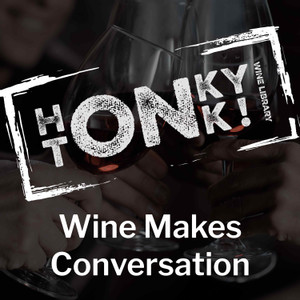 Wine Makes Conversation by HonkyTonk