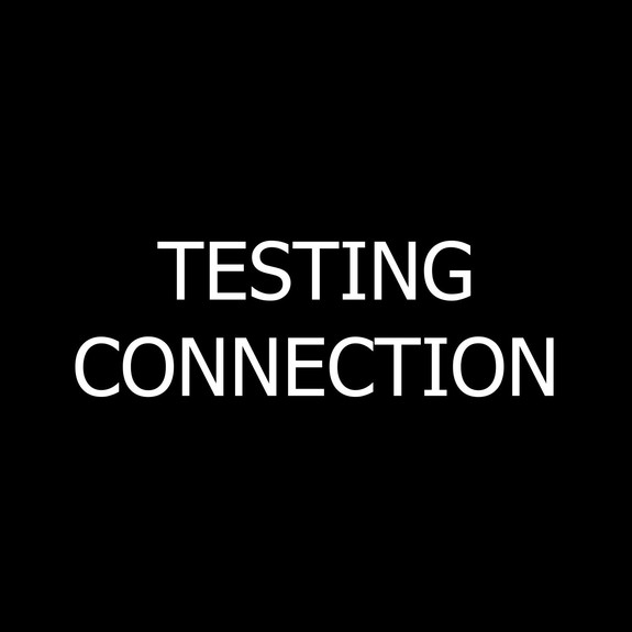 Testing Connection